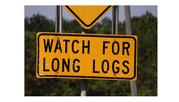 Watch for Long Logs safety sign